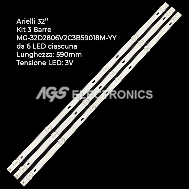 KIT 3 BARRE STRIP 6 LED TV ARIELLI MG-32D2806V2C3B59018M-YY LED32DN6T20958