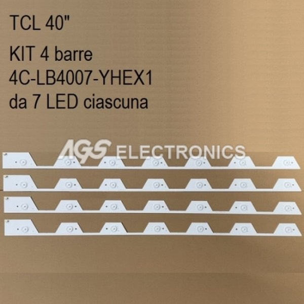 KIT 4 BARRE STRIP 7 LED TV TCL 4C-LB4007-YHEX1 LVU400NDEL U40S6806S