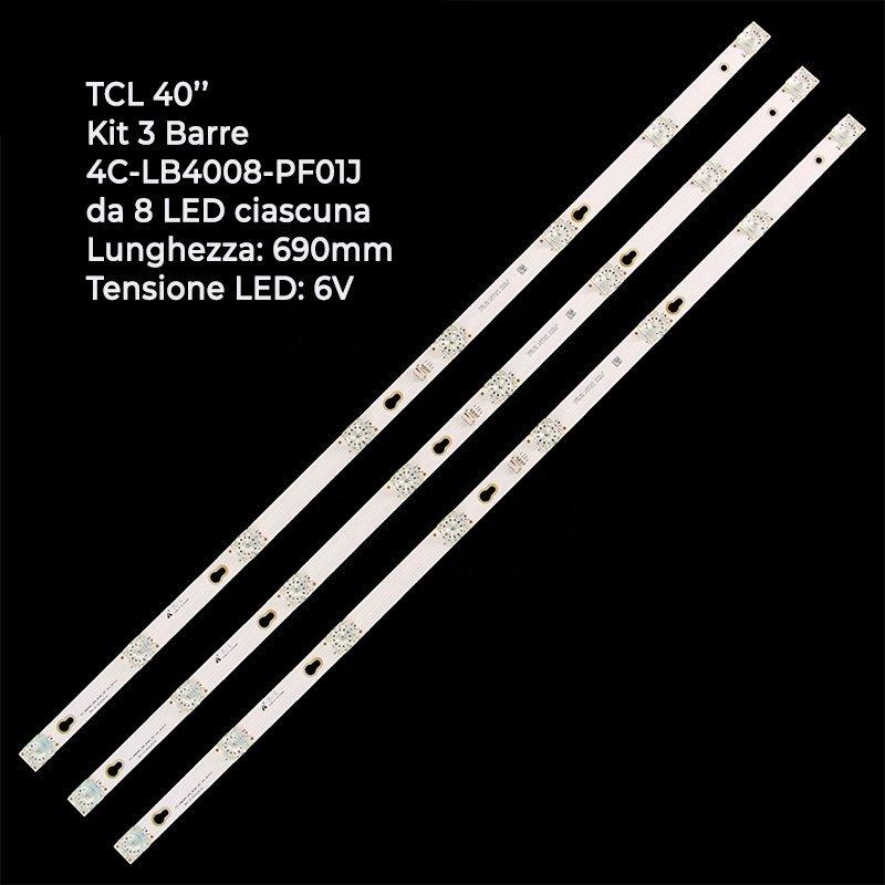 KIT 3 BARRE STRIP 8 LED TV TCL 4C-LB4003-HR03J 40HR330M08A7_V1 40D2900