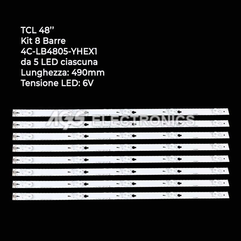KIT 8 BARRE STRIP 5 LED TV TCL 48HR330M05A1 4C-LB4805-YHEX1 48FA3203 B48A538U